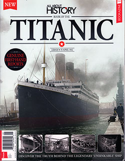 Front Cover, Book of the Titanic - All About History, Issue 5, 2017