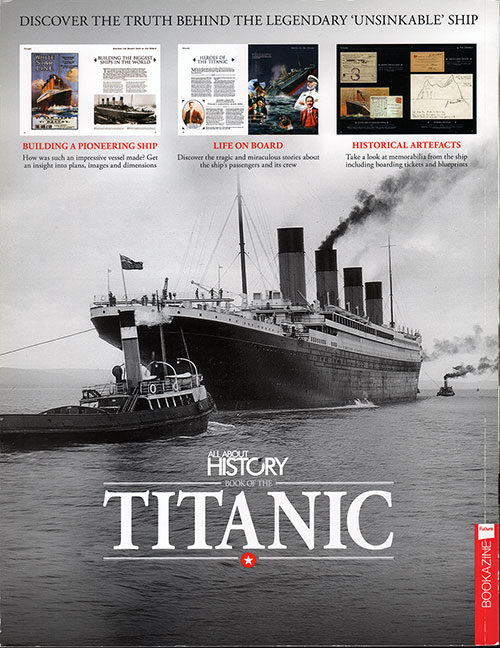 Back Cover: Book of the Titanic - All About History, Issue 5, 2017