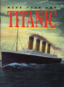 Front Cover: Make Your Own Titanic - 1998
