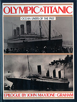 Front Cover: The White Star triple screw Atlantic liners, Olympic and Titanic - 1911/1988