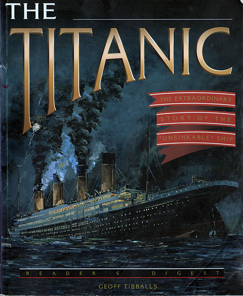 Front Cover, The Titanic: The Extraordiary Story of the Unsinkable Ship - 1997