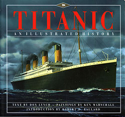 Front Cover: Titanic - An Illustrated History - 1995