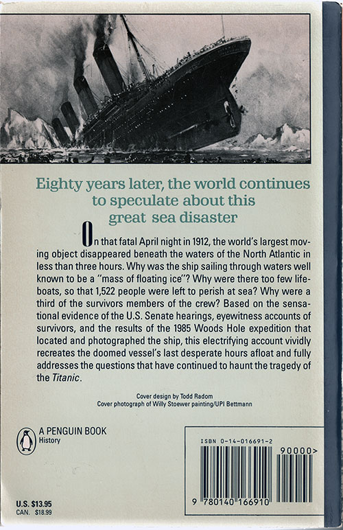 Back Cover, The Titanic: End of a Dream - The Complete, Definitive Stroy from the Doomed Voyage to the Spectacular Discovery of the Wreckage