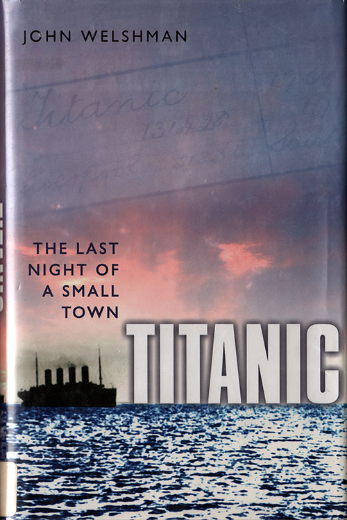 Front Cover, Titanic: The Last Night of a Small Town - 2012