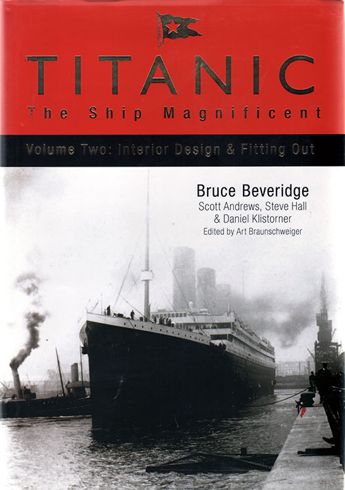 Front Cover: Titanic: The Ship Magnificent v.2 Interior Design and Fitting Out - 2008