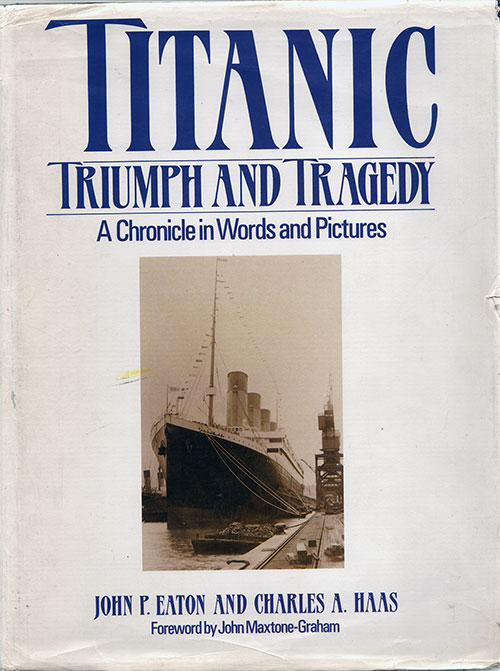 Front Cover, Titanic: Triumph and Tragedy - A Chronicle in Words and Pictures - 1986