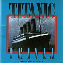 Front Cover of Titanic Trivia 1998