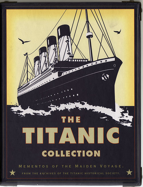 Front of Hinged Box Containing The Titanic Collection: Mementos of the Maiden Voyage from the rchives of the Titanic Historical Society