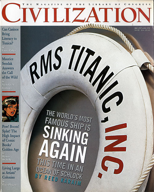 Front Cover: RMS Titanic, Inc. The World's Most Famous Ship is Sinking Again. This Time in an Ocean of Schlock.