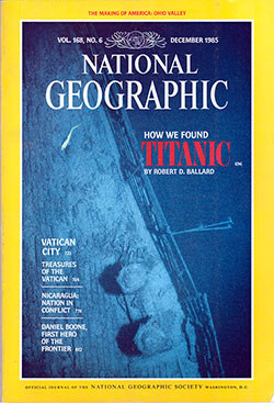 National Geographic Magazine, December 1985 - How We Found Titanic