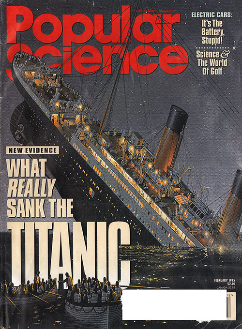 Front Cover of Popular Science Magazine. What Really Sank the Titanic by Robert Gannon.
