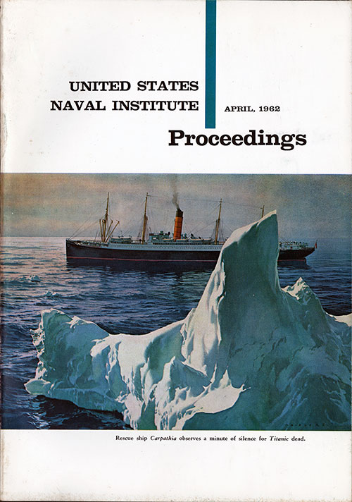 Front Cover of the Proceedings Magazine. The Titanic Disaster by John C. Carrothers.
