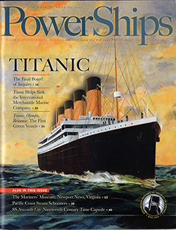 Front Cover of PowerShips: The Magazine of the Steamship Historical Society of America. Special TitanicIssue.