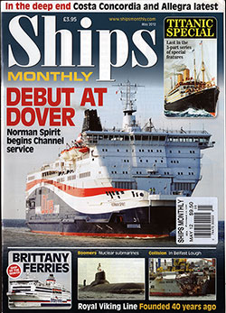 Front Cover: Ships Monthly - Titanic Special, Last in the 3-Part Series. Titanic's Contemporaries by Bill Miller.