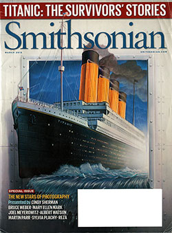 Front Cover: Smithsonian - Titanic: The Survivors' Stories.