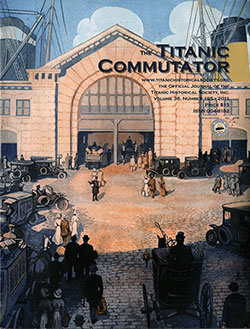 Front Cover, The Titanic Commutator, 3rd Quarter 2011, Official Journal of The Titanic Historical Society, Inc.