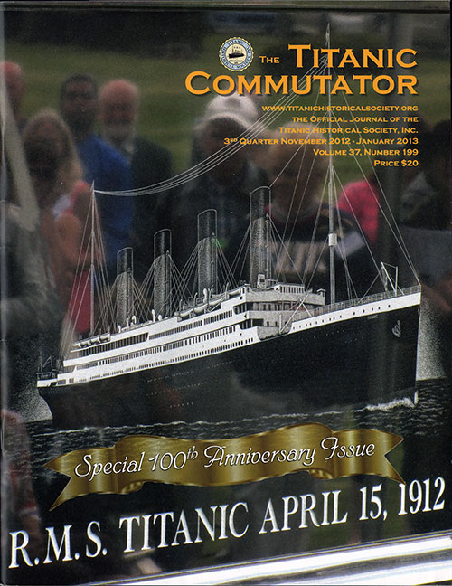 Special 100th Anniversary Issue - Titanic Commutator - 3Q 2012