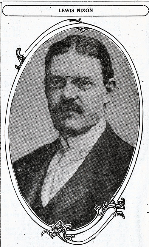 Lewis Nixon, One of the Three Leading Experts of the United States Have Agreed, at the Request of the New York American, to Form a Board of Inquiry into the Titanic Disaster.