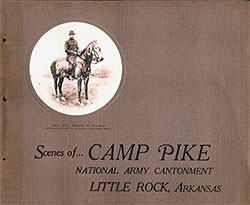 Camp Pike Photographs - National Army Cantonment, Arkansas - 1918