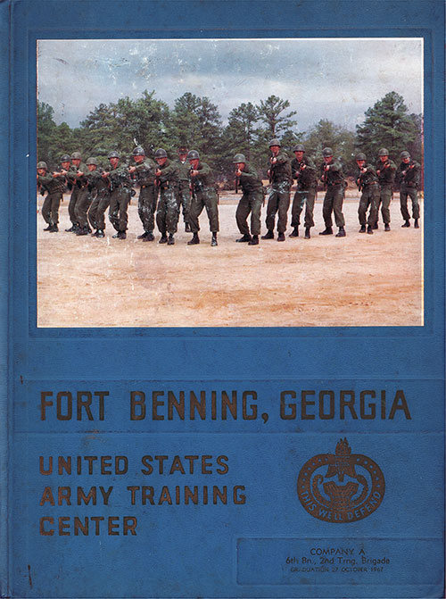 Front Cover, Fort Benning Basic Training Yearbook 1967 Company A, 6th Battalion, 2nd Training Brigade.