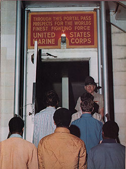 Through This Portal Pass Prospects for the Worlds Finest Fighting Force - United States Marine Corps.