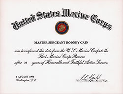 Certificate of transfer from Active Duty in the United States Marine Corps to the Reserves - Master Sergent Rodney Cain.