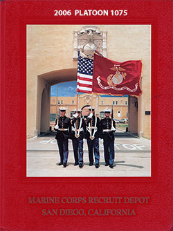 Front Cover, MCRD Marine Boot Camp Book - San Diego - 2006 Platoon 1075.