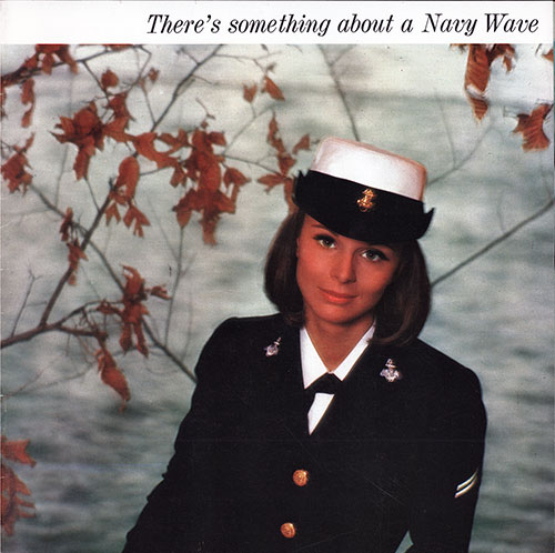 Front Cover, There's Something About a Navy Wave. 1967 Brochure.