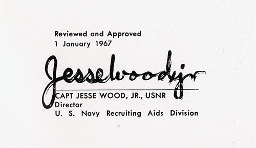 Brochure Reviewed and Approved by Captain Jesse Wood Jr. USNR