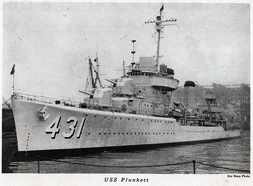 USS Plunkett (DD-431), a Gleaves-class destroyer, is the only ship of the United States Navy to be named for Rear Admiral Charles Peshall Plunkett.
