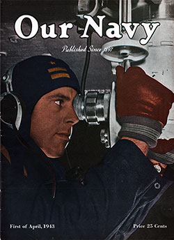 Front Cover, 1 April 1943 Issue of Our Navy Magazine.