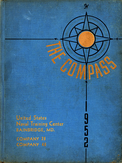 "Front Cover, Great Lakes USNTC ""The Compass"" 1952 Company 039."