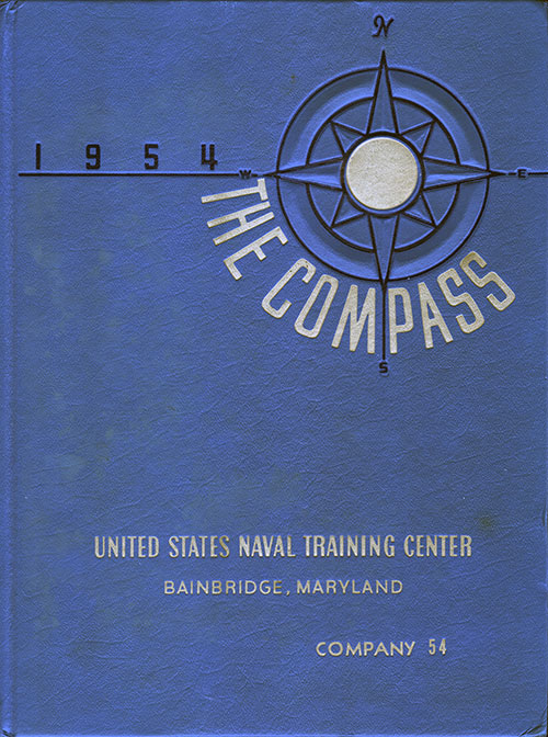 Front Cover, Navy Boot Camp Book 1954 Company 054 The Compass