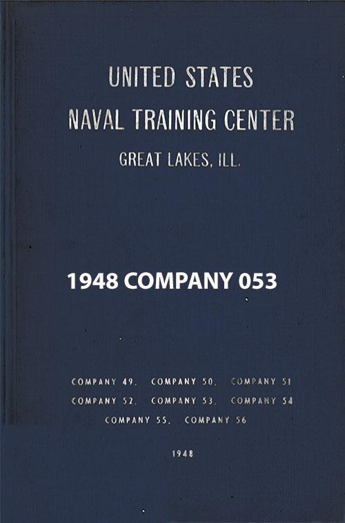 "Front Cover, Great Lakes USNTC ""The Keel"" 1948 Company 053."