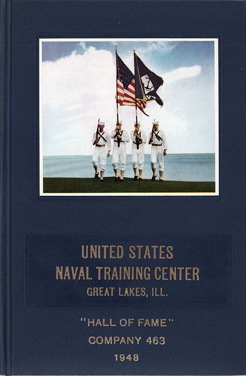 "Front Cover, Great Lakes USNTC ""The Keel"" 1948 Hall of Fame Company 463."