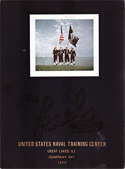 "Front Cover, Great Lakes USNTC ""The Keel"" 1950 Company 241."