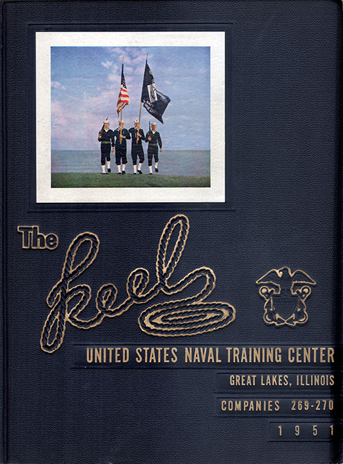 "Front Cover, Great Lakes USNTC ""The Keel"" 1951 Company 270"