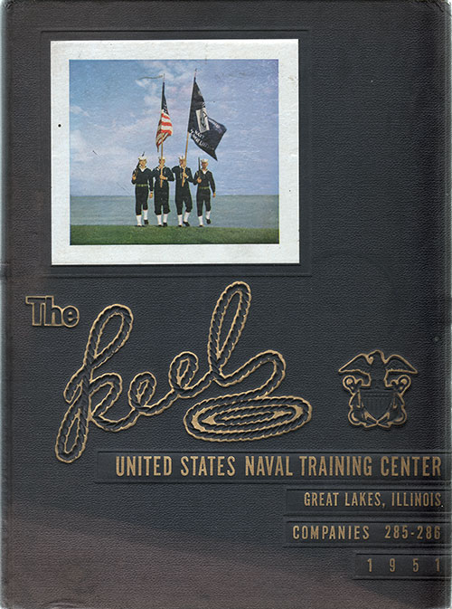 "Front Cover, Great Lakes USNTC ""The Keel"" 1951 Company 285"