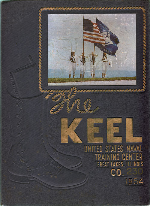 "Front Cover, Great Lakes USNTC ""The Keel"" 1954 Company 230"