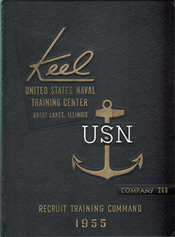"Front Cover, Great Lakes USNTC ""The Keel"" 1955 Company 260"
