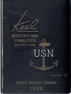 "Front Cover, Great Lakes USNTC ""The Keel"" 1956 Company 110"