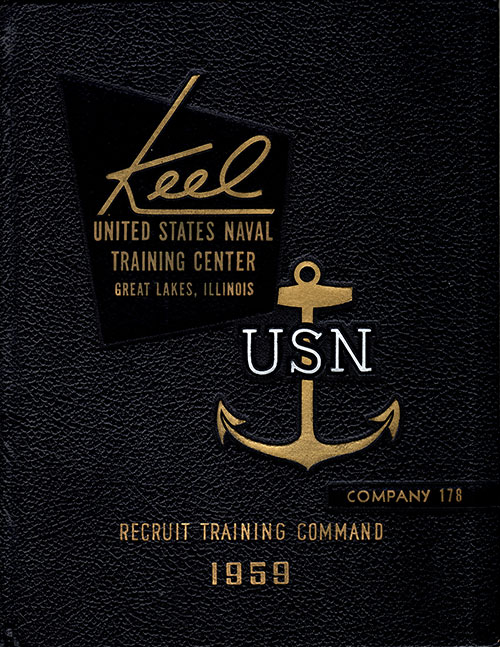 "Front Cover, Great Lakes USNTC ""The Keel"" 1959 Company 17"