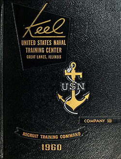 "Front Cover, Great Lakes USNTC ""The Keel"" 1960 Company 569."
