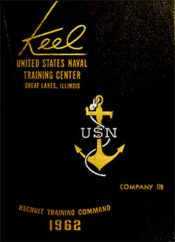 "Front Cover, Great Lakes USNTC ""The Keel"" 1962 Company 179."