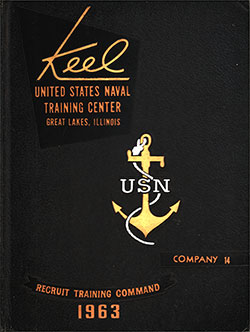 "Front Cover, Great Lakes USNTC ""The Keel"" 1963 Company 014."