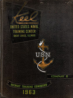 "Front Cover, Great Lakes USNTC ""The Keel"" 1963 Company 085."