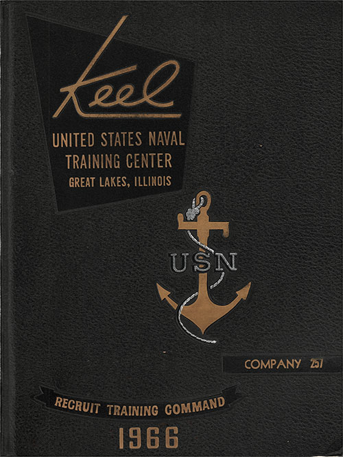"Front Cover, Great Lakes USNTC ""The Keel"" 1966 Company 257."