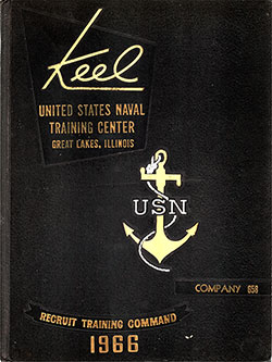 "Front Cover, Great Lakes USNTC ""The Keel"" 1966 Company 658."