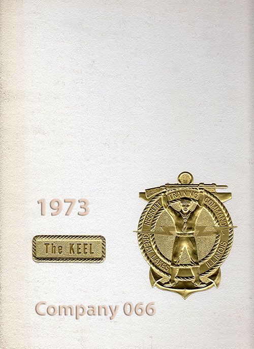 Front Cover, Navy Boot Camp Book 1973 Company 066 The Keel