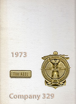 Front Cover, Navy Boot Camp Book 1973 Company 329 The Keel